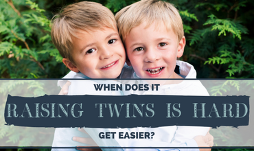 Raising Twins Is Hard: So When Does It Get Easier?