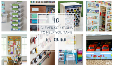 10 Clever Solutions to To Help You Tame Toy Clutter