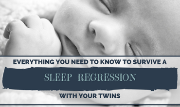 Everything You Need to Know To Survive A SLEEP REGRESSION With Your Twins