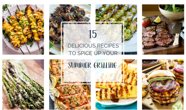 15 Delicious Recipes to Spice Up Your Summer Grilling