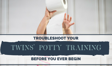 Troubleshoot Your Twins' Potty Training Before You Ever Begin